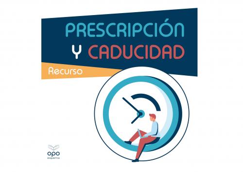 Esquemas - Diferencia entre Prescripción y Caducidad